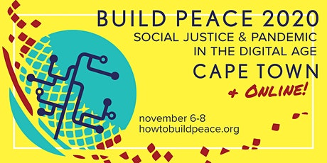 Build Peace 2020: Social Justice & Pandemic in a Digital Age tickets