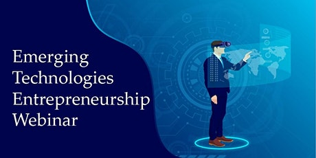 Emerging Technologies Entrepreneurship Hackathon Webinar tickets