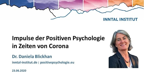 Impulse der Positiven Psychologie in Zeiten von Corona | Daniela Blickhan Tickets