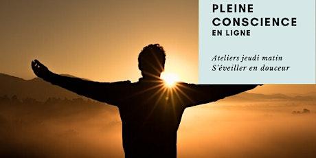 Session de pleine conscience - Jeudi matin - 7h15 à 8h00 billets