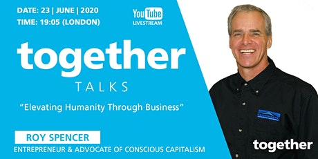 """Elevating humanity through business"" with Roy Spencer tickets"