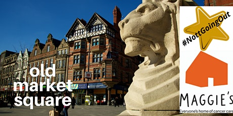 Old Market Square - a #NottGoingOut virtual tour tickets