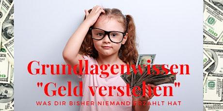 """Grundlagenwissen """"Geld verstehen"""" Tickets"""