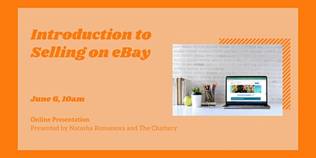 Introduction to Selling on eBay - ONLINE CLASS tickets