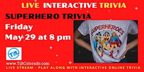 SUPERHERO:  Interactive Trivia Show tickets