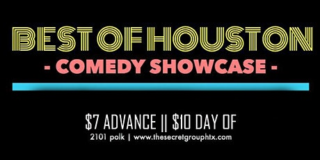 BEST OF HOUSTON Comedy Showcase: Featuring the City's Funniest! tickets