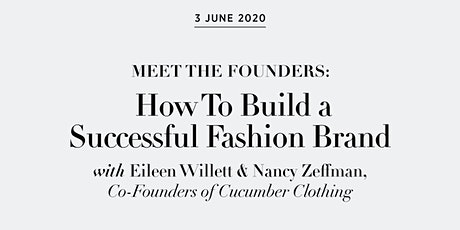 Meet the Founders: How To Build a Successful Fashion Brand tickets