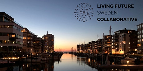 It's time to create a Living Future | Sweden tickets