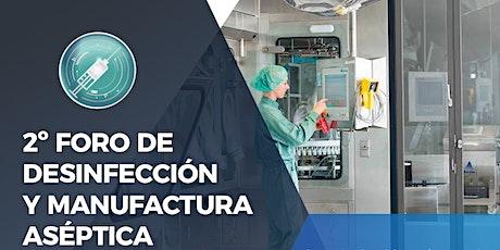 ON LINE   Foro de Desinfección y Manufactura Aséptica boletos