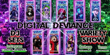 Digital Deviance  tickets
