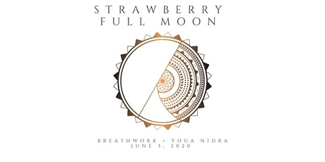 Strawberry Full Moon Ceremony tickets