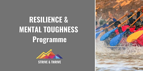 Resilience & Mental Toughness Programme tickets