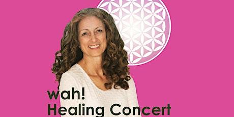 Wah! Healing Concert - Online tickets