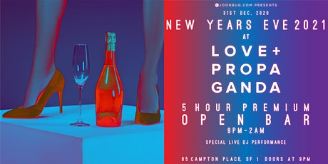 Love and Propaganda New years Eve Party 2021 tickets