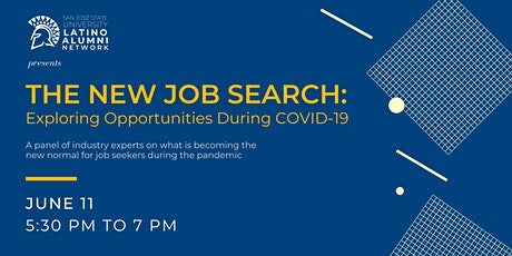 The New Job Search: Exploring opportunities during COVID-19 tickets