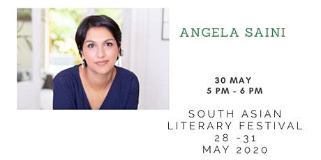 South Asian Literary Festival: A talk by ANGELA SAINI tickets