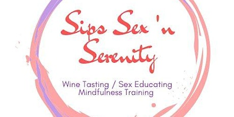 Sips, Sex, & Serenity Online Workshop 1.5: Perfection tickets