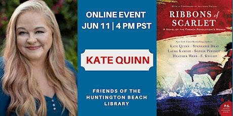 Online Author Event:   Historical Fiction Author Kate Quinn Tickets