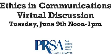 Ethics In Communications Virtual Discussion tickets