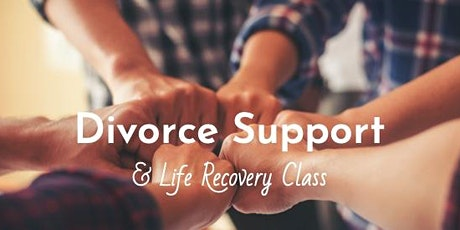 Divorce Support & Life Recovery Class - Weekend Intensive tickets