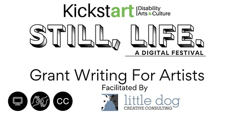 Still, Life Festival: Grant Writing for Artists tickets