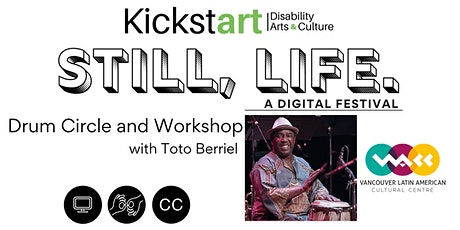 Still, Life Festival: Drum Circle and Workshop with Toto Berriel tickets