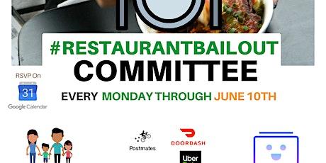 #RestaurantBailout Recurring Meeting tickets