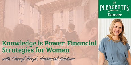 Knowledge is Power: Financial Strategies for Women with Cheryl Nelson Boyd tickets