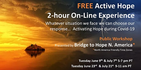 Active Hope Tuesday June 23rd, NA FREE online Experience HOSTED by Bridge to Hope tickets