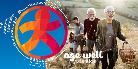 Age Well Adelaide (Seniors Expo) 2020 tickets