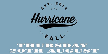 Hurricane Fall  Ain't Leaving Tour tickets
