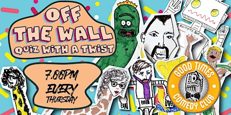 Off the Wall - Quiz with a Twist tickets