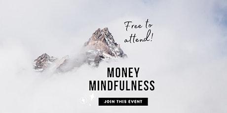 Money Mindfulness - Money & Trust tickets