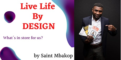 Live Life By Design Tickets