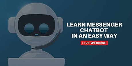 Messenger Chatbot and Chat Marketing for Beginners biglietti