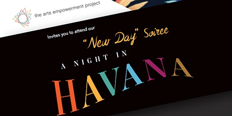 """New Day"" Soiree  event to support The Arts Empowerment Project tickets"