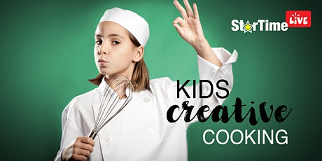 StarTime LIVE - Kids Creative Cooking tickets