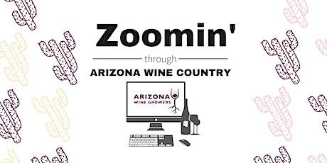 Zoomin' through Arizona Wine Country - Virtual Wine Festival tickets