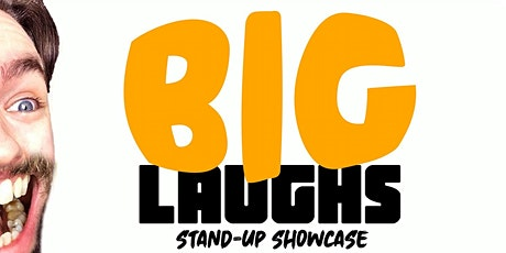 BIG LAUGHS - Pro Comedy Night tickets
