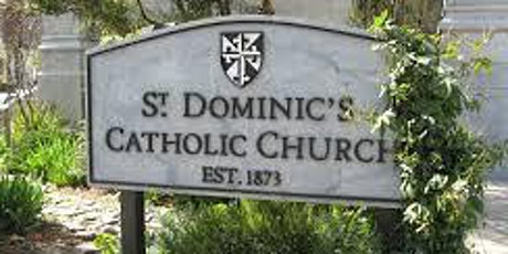 St. Dominic' s Catholic Church San Francisco Live Mass Reservations tickets