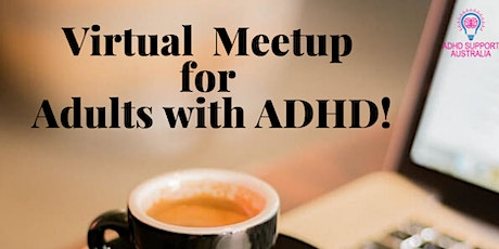 Virtual Meetup for Adults with ADHD tickets