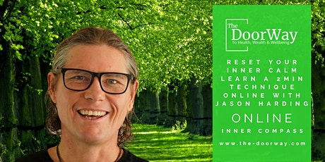 Reset Your Inner Calm, Learn a 2 Min Technique, with Jason Harding ONLINE tickets