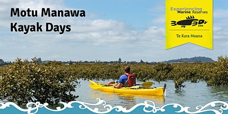 Motu Manawa Kayak Day (Sun) tickets