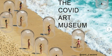 CAM - The Covid Art Museum - The World's 1st Museum Born During Covid19 tickets