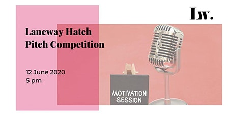 Laneway Hatch - Pitch Competition tickets