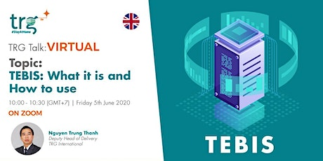 TRG Virtual Talk | TEBIS: What it is and how to use? tickets