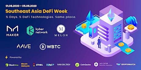 Southeast Asia DeFi Week   Learn 5 DeFi Technologies in 5 Days tickets