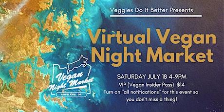 Virtual Vegan Night Market tickets