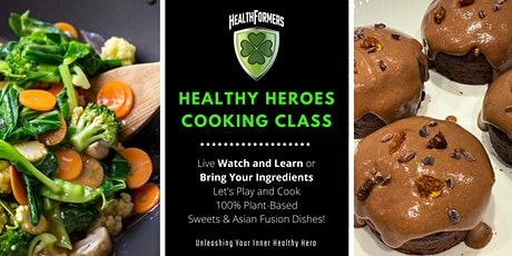 HealthFormers: Healthy Heroes Cooking Class tickets