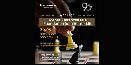 Webinar: MENTAL DEFENSES AS A FOUNDATION FOR A BETTER LIFE tickets